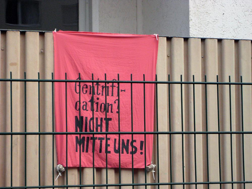 Plakat gegen Gentrifizierung an der Gleimstraße in Gesundbrunnen (C) D. Hensel