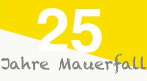 25JahreMauerfall