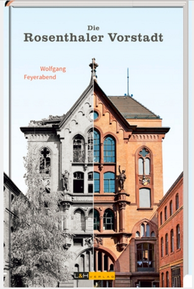 "Wolfgang Feyerabends Buch ""Rosenthaler Vorstadt"". Grafik: LH-Verlag."