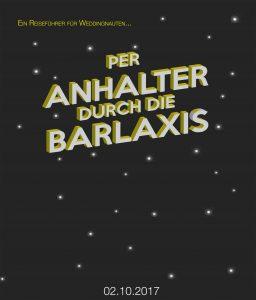 per Anhalter durch die Balaxis 2017