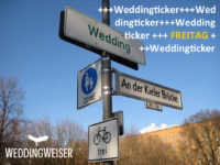 Weddingticker Freitag