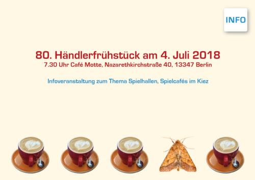 Einladung Händlerfrühstück 07 - 18 (c) Standortgemeinschaft Müllerstrasse