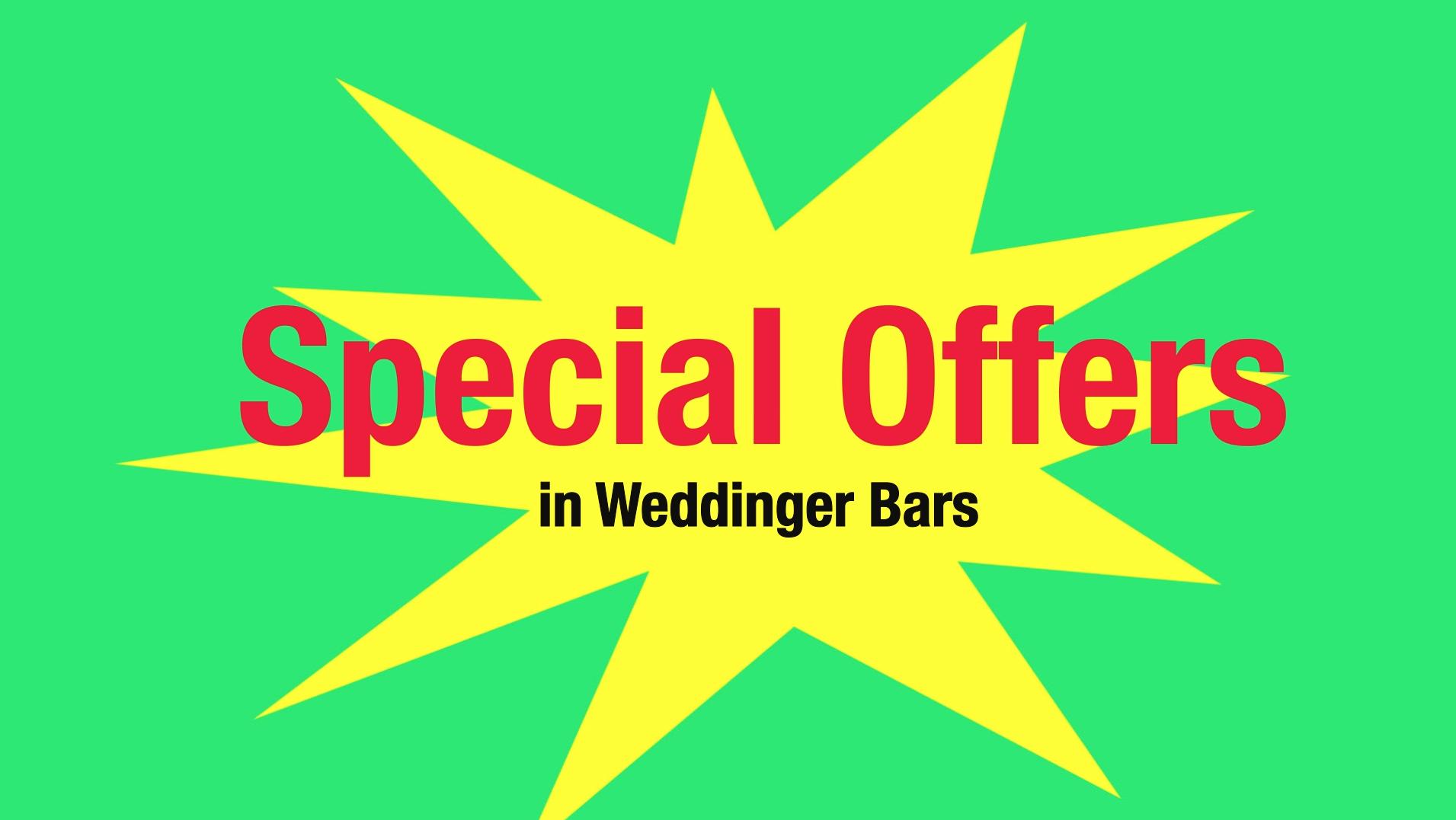 Special Offers: Weddinger Bars noch günstiger genießen