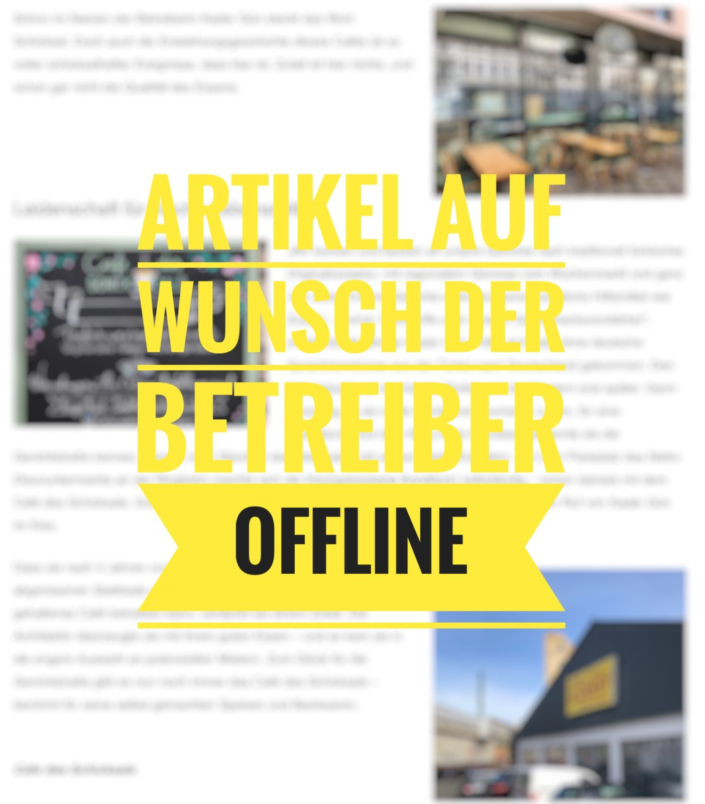 Artikel auf Wunsch der Betreiber offline - Café des Schicksals