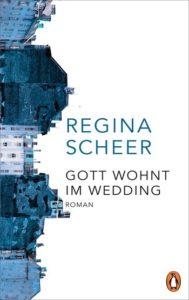 Cover Regina Scheer Gott wohnt im Wedding