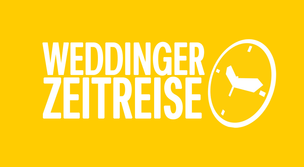 Weddinger Zeitreise